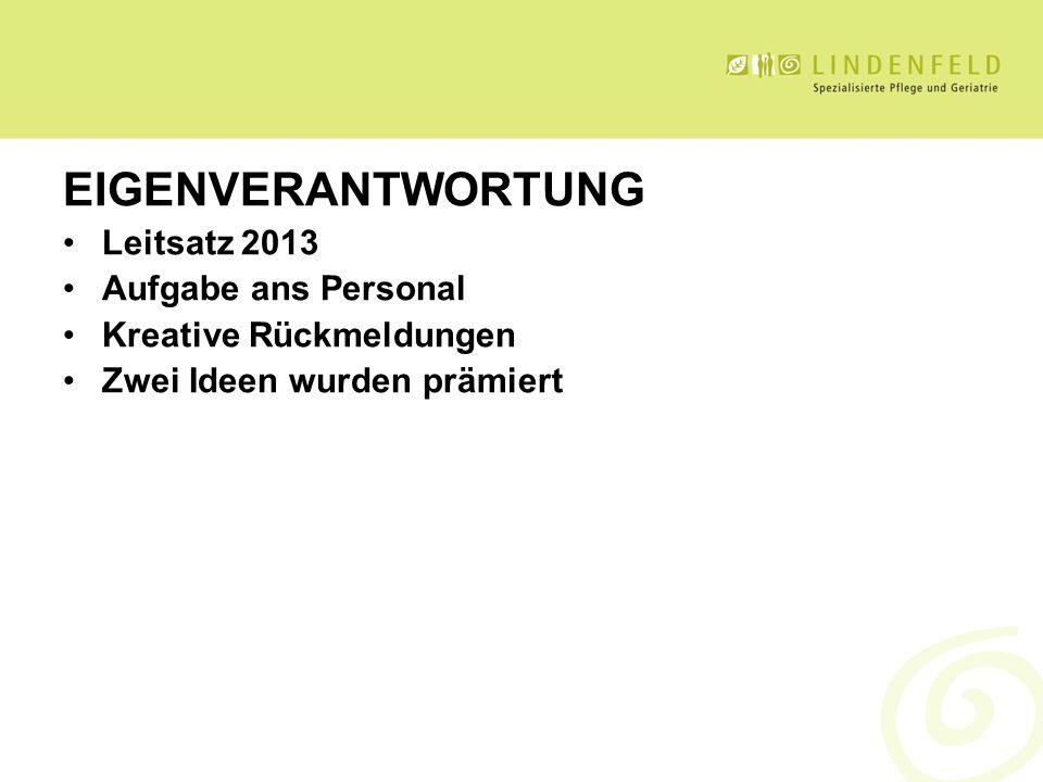 EIGENVERANTWORTUNG Leitsatz 2013 Aufgabe ans Personal