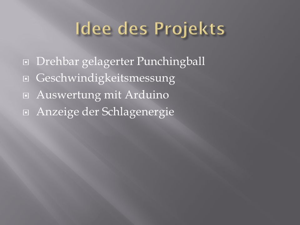 Idee des Projekts Drehbar gelagerter Punchingball
