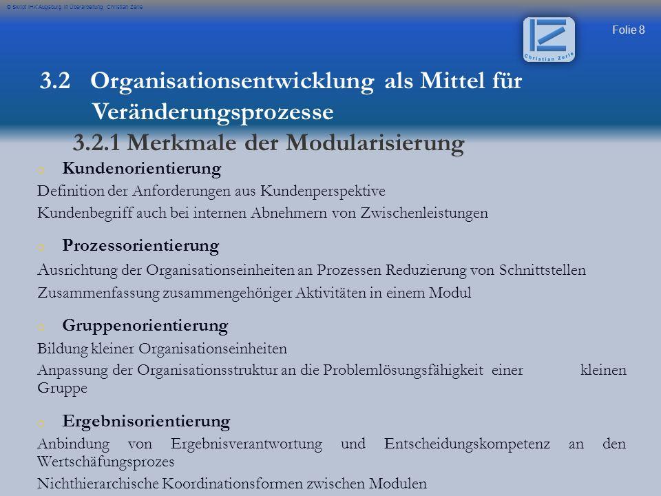 3.2 Organisationsentwicklung als Mittel für Veränderungsprozesse