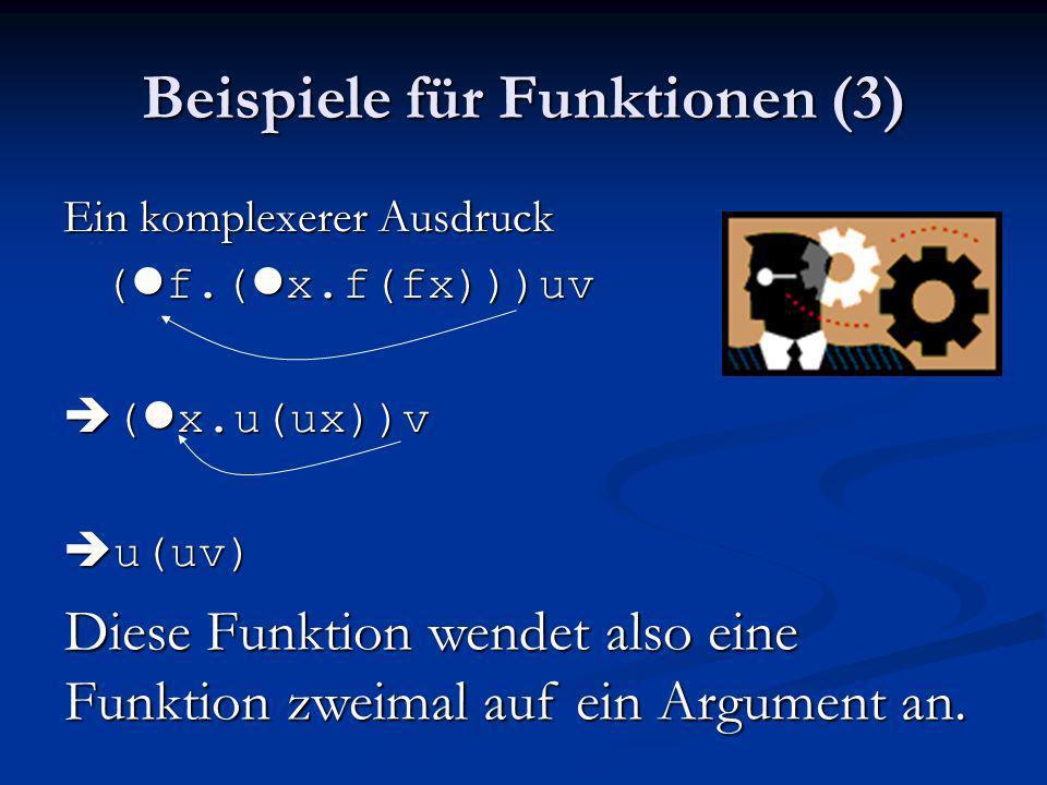 Beispiele für Funktionen (3)