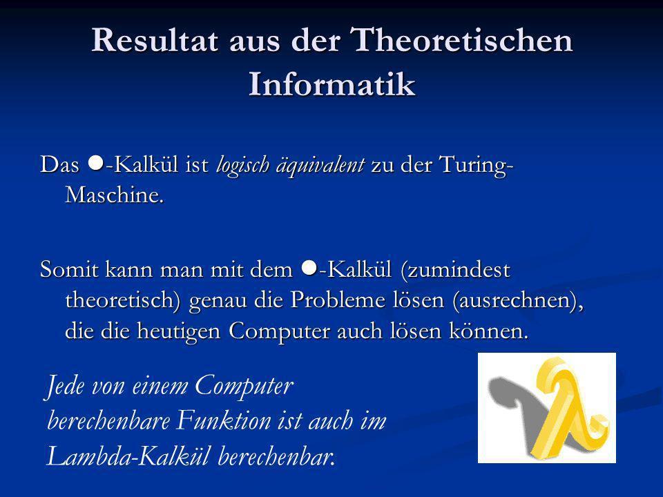Resultat aus der Theoretischen Informatik