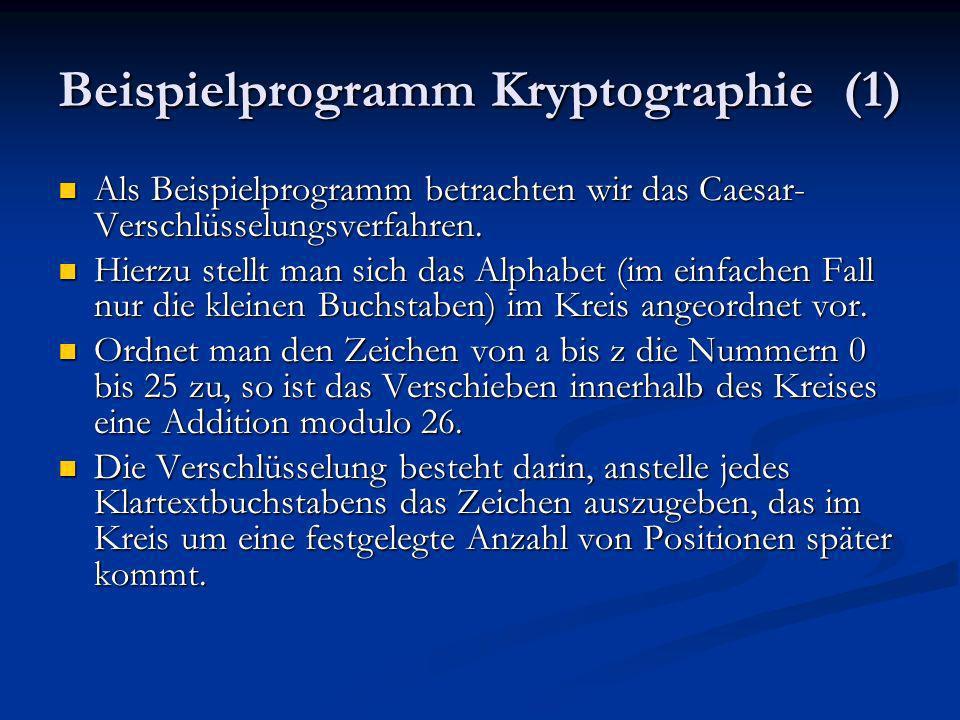 Beispielprogramm Kryptographie (1)