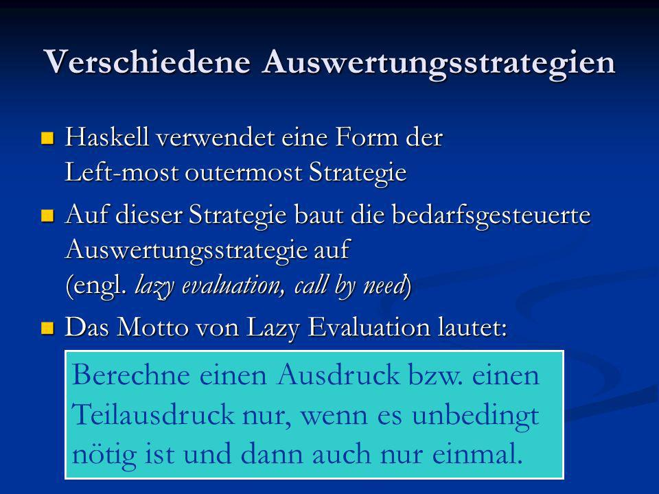 Verschiedene Auswertungsstrategien