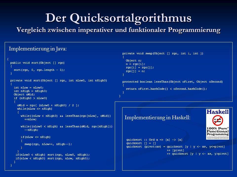 Der Quicksortalgorithmus Vergleich zwischen imperativer und funktionaler Programmierung