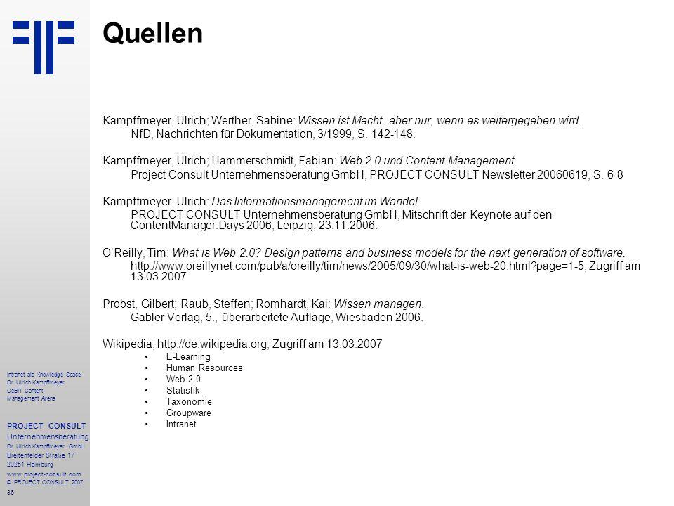 Quellen Kampffmeyer, Ulrich; Werther, Sabine: Wissen ist Macht, aber nur, wenn es weitergegeben wird.