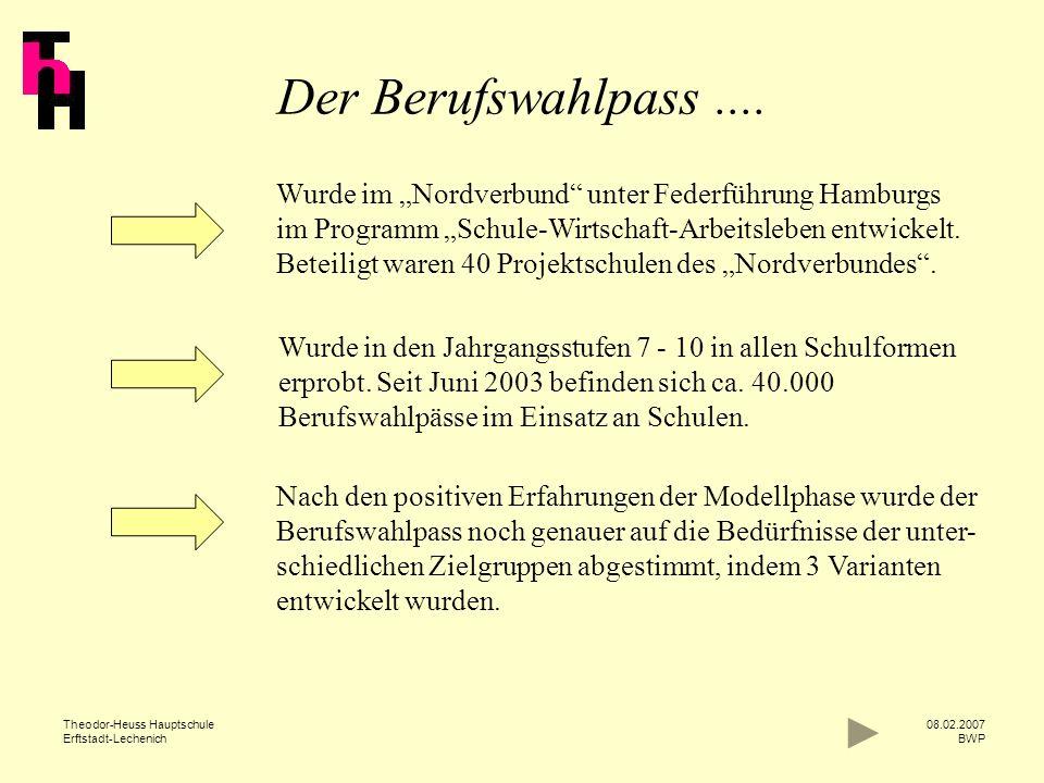 """Der Berufswahlpass .... Wurde im """"Nordverbund unter Federführung Hamburgs. im Programm """"Schule-Wirtschaft-Arbeitsleben entwickelt."""