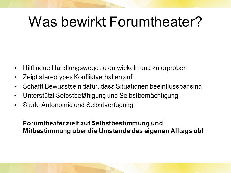 Was bewirkt Forumtheater