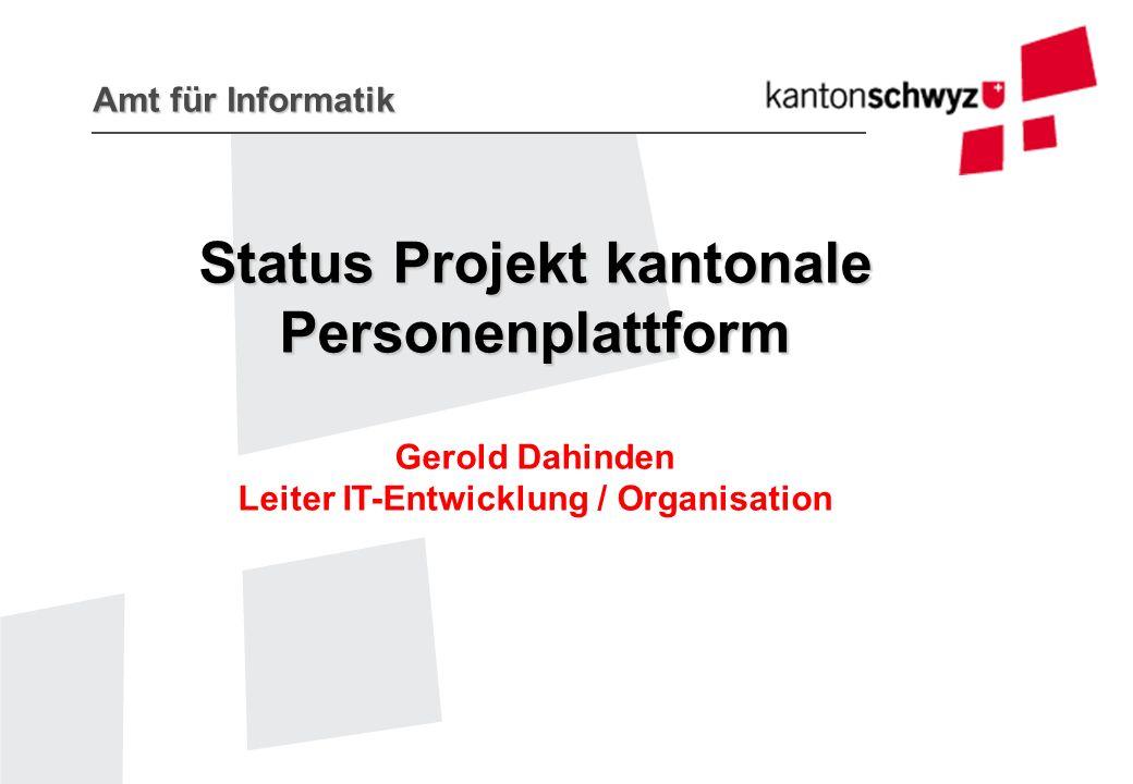 Status Projekt kantonale Personenplattform