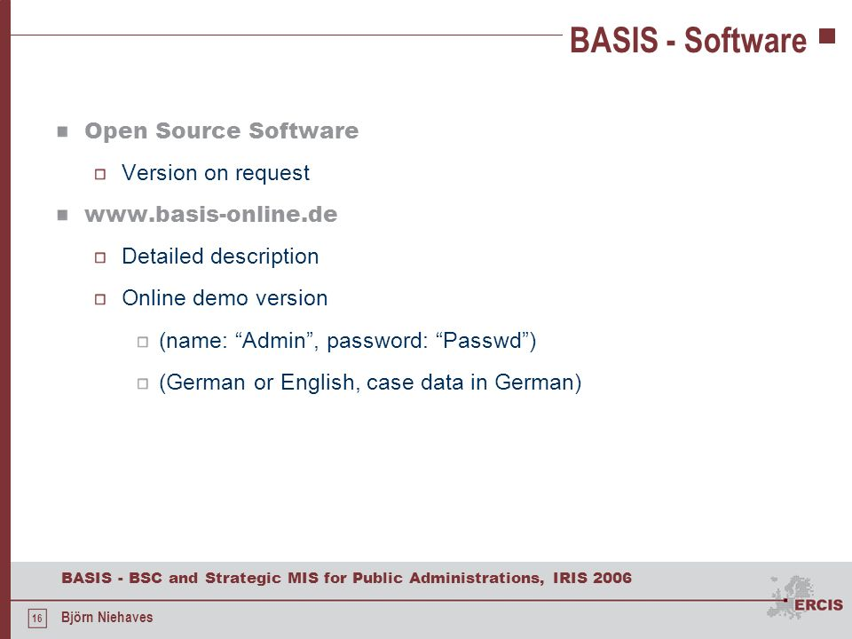 BASIS - Software Open Source Software Version on request