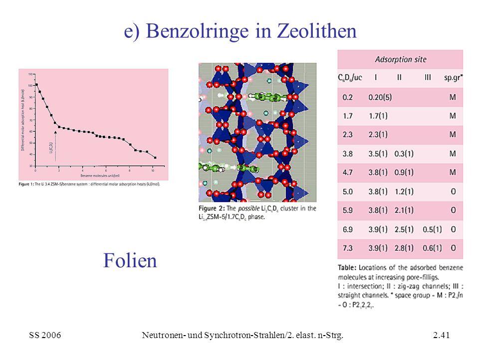 e) Benzolringe in Zeolithen