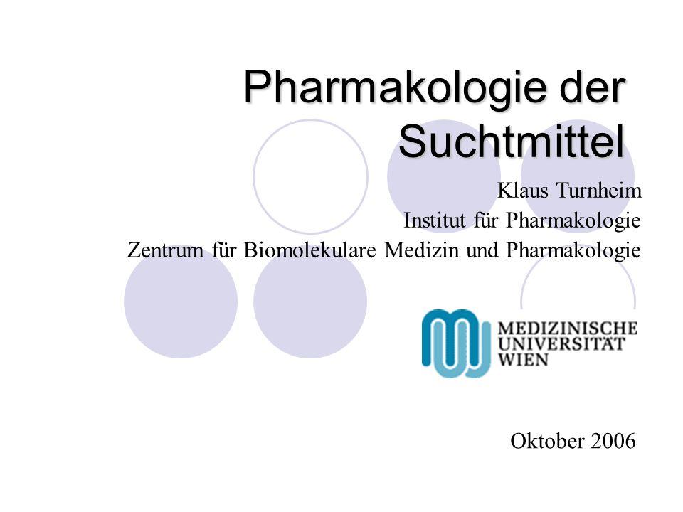 Pharmakologie der Suchtmittel