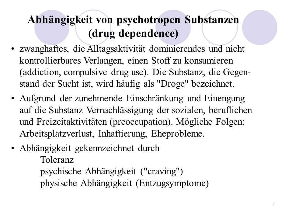 Abhängigkeit von psychotropen Substanzen