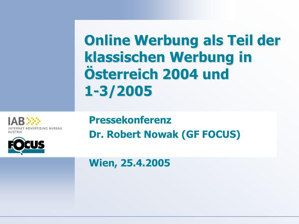 Pressekonferenz Dr. Robert Nowak (GF FOCUS) Wien, 25.4.2005