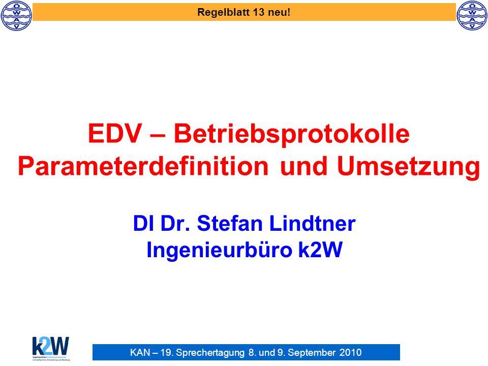 EDV – Betriebsprotokolle Parameterdefinition und Umsetzung