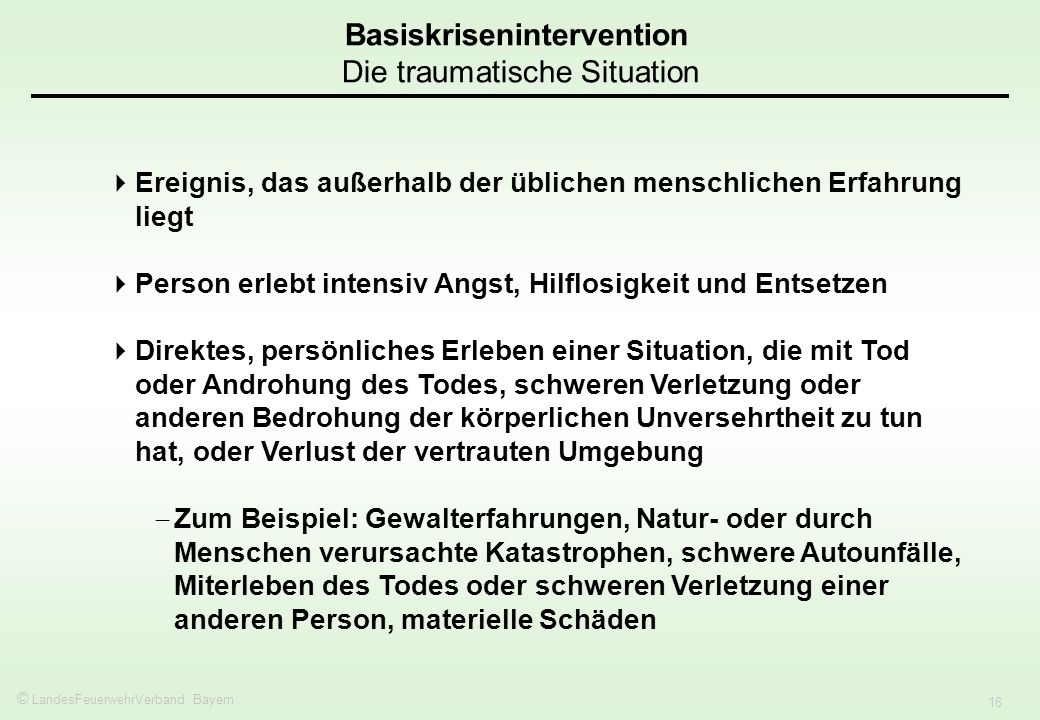 Basiskrisenintervention Die traumatische Situation