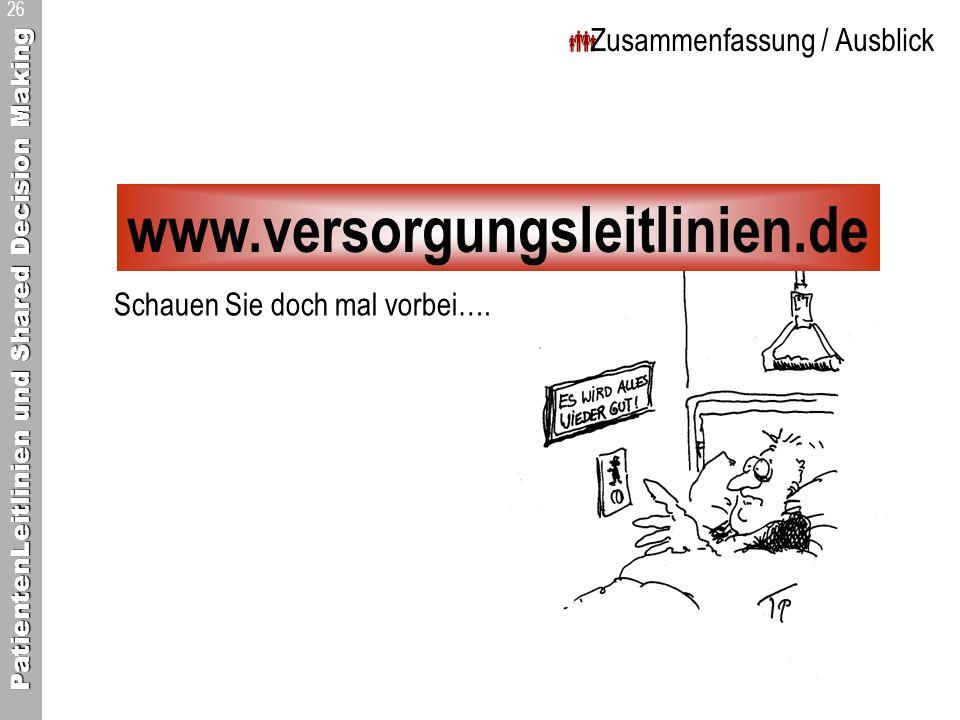 www.versorgungsleitlinien.de Zusammenfassung / Ausblick