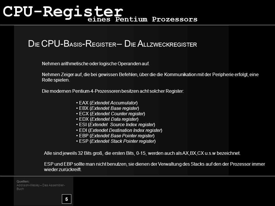 CPU-Register DIE CPU-BASIS-REGISTER – DIE ALLZWECKREGISTER