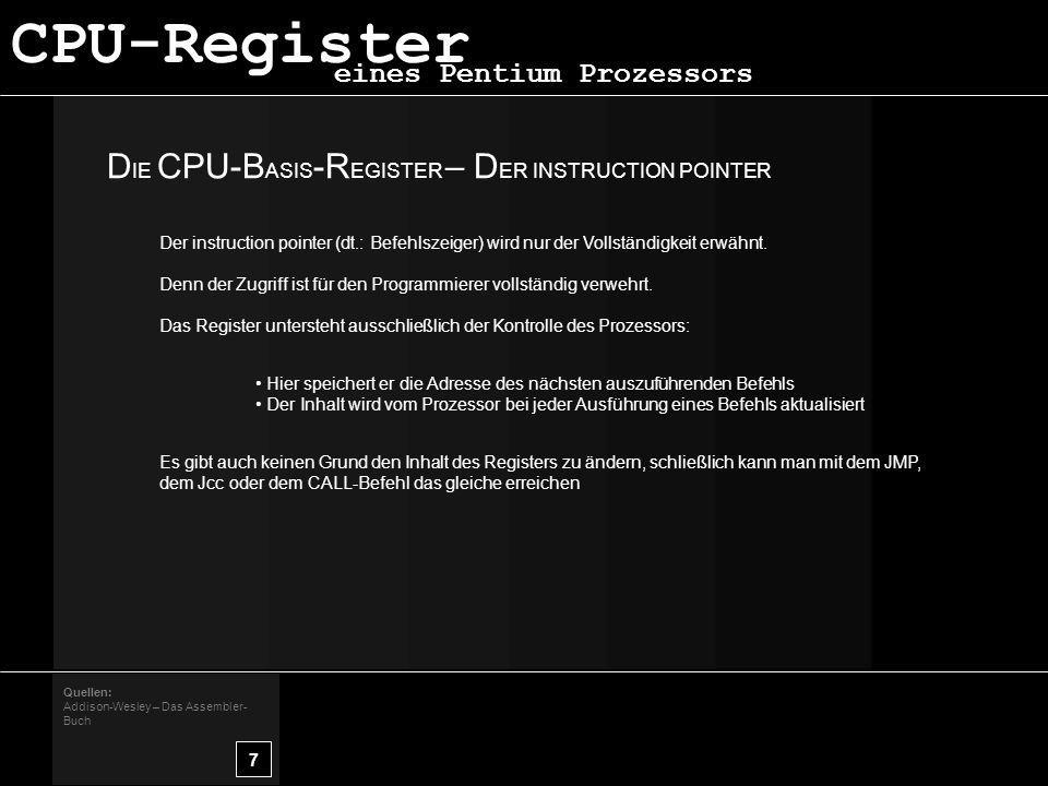 CPU-Register DIE CPU-BASIS-REGISTER – DER INSTRUCTION POINTER