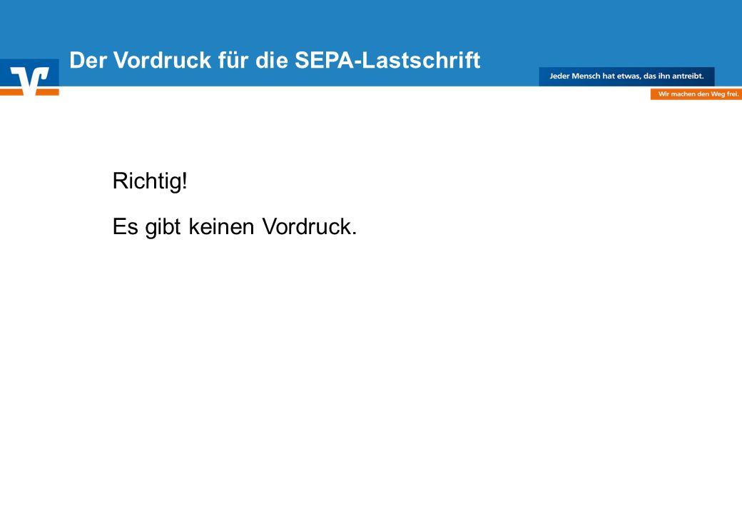 Der Vordruck für die SEPA-Lastschrift