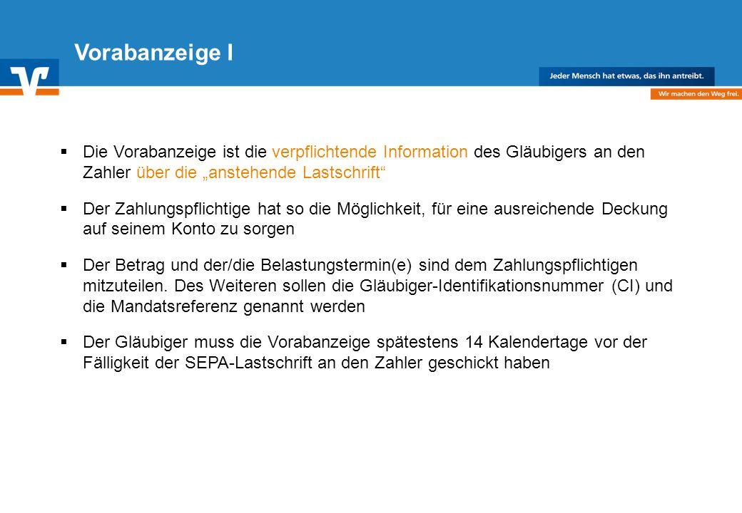 """Vorabanzeige I Die Vorabanzeige ist die verpflichtende Information des Gläubigers an den Zahler über die """"anstehende Lastschrift"""