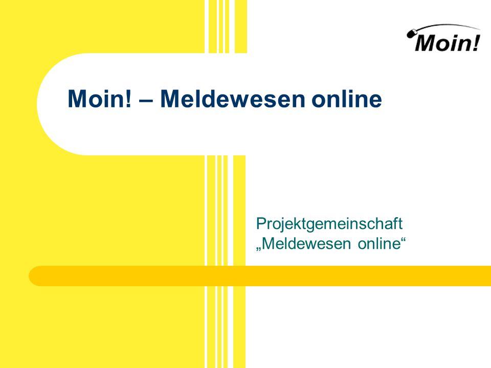 Moin! – Meldewesen online