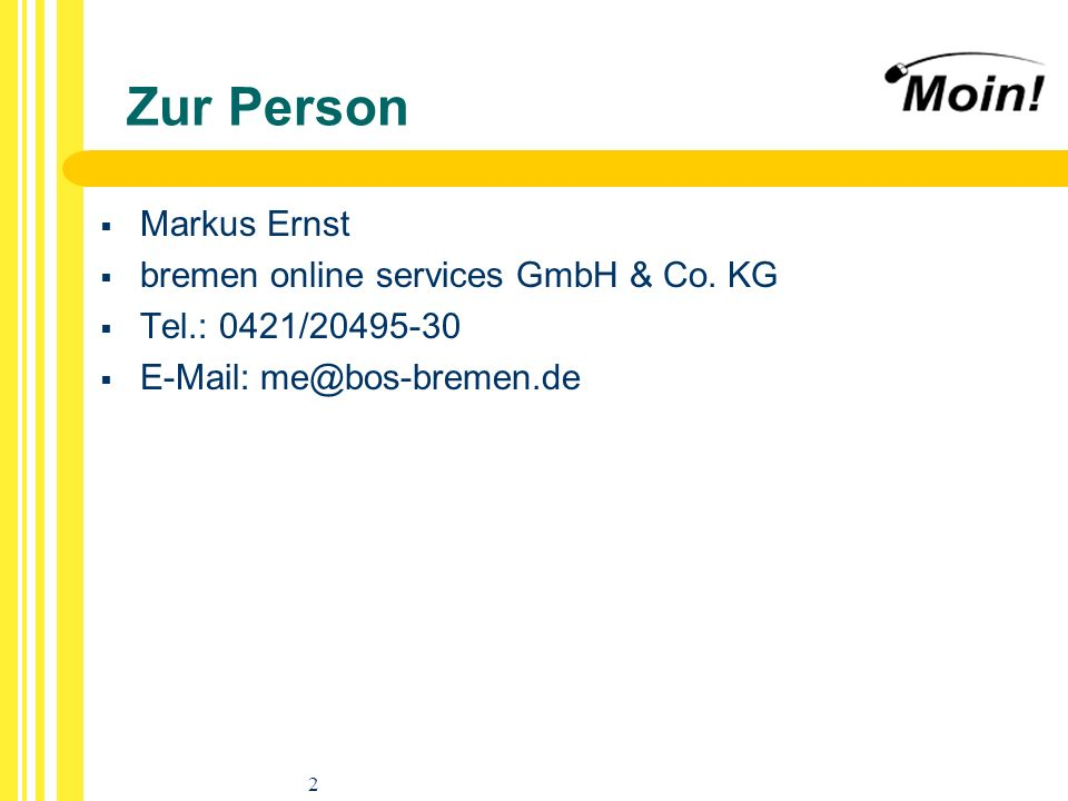 Zur Person Markus Ernst bremen online services GmbH & Co. KG