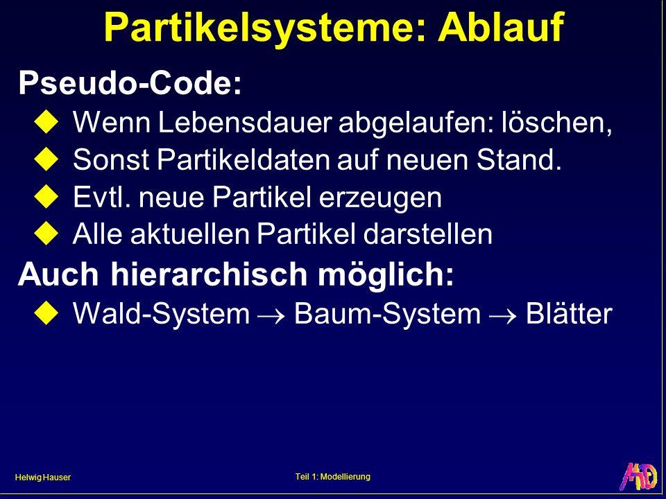 Partikelsysteme: Ablauf