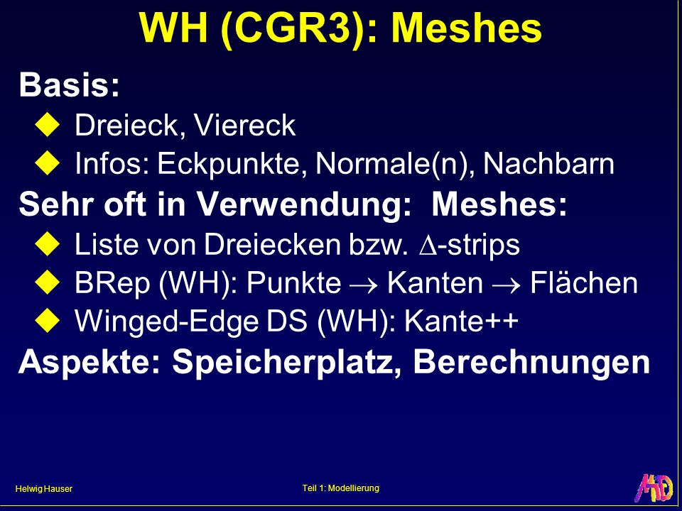 WH (CGR3): Meshes Basis: Sehr oft in Verwendung: Meshes: