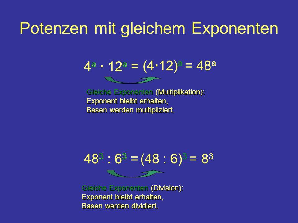 Potenzen mit gleichem Exponenten