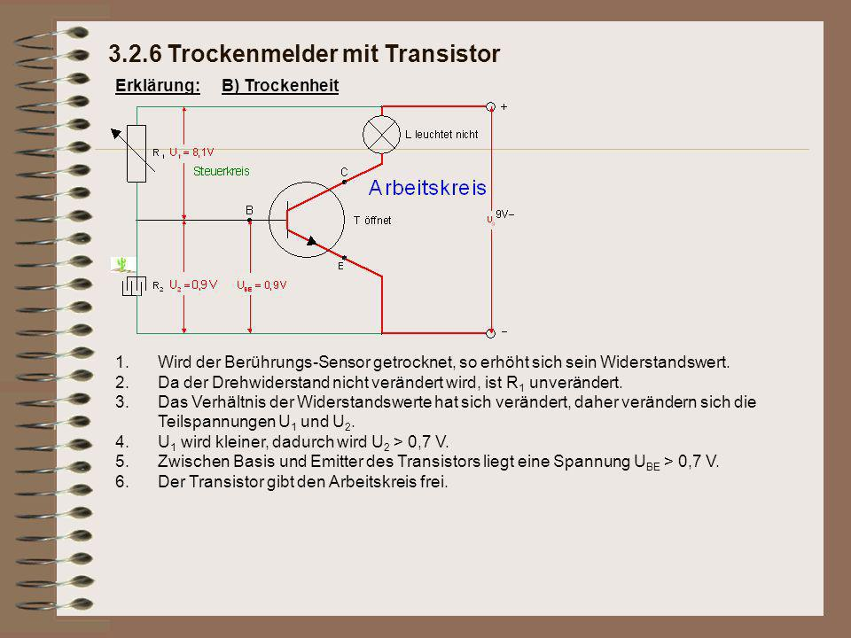 3.2.6 Trockenmelder mit Transistor