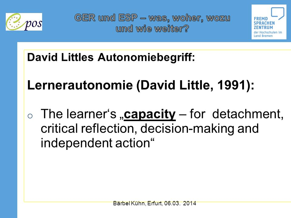 Lernerautonomie (David Little, 1991):