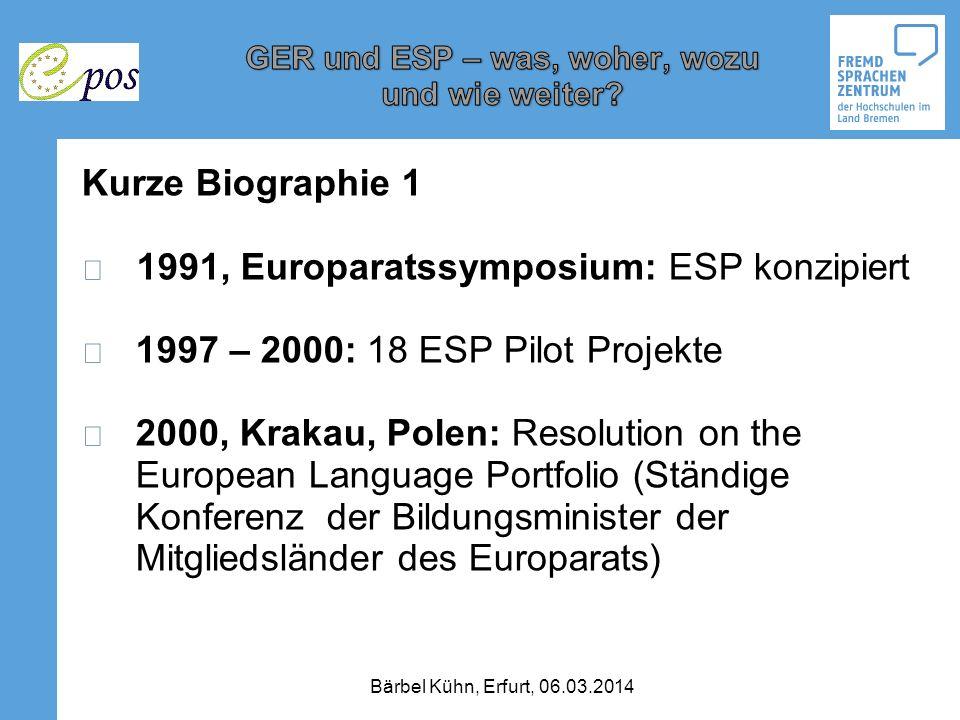 1991, Europaratssymposium: ESP konzipiert