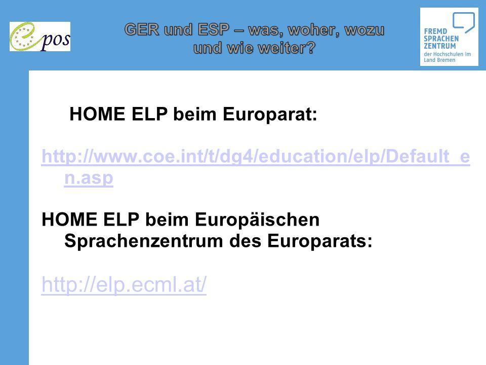 http://elp.ecml.at/ HOME ELP beim Europarat: