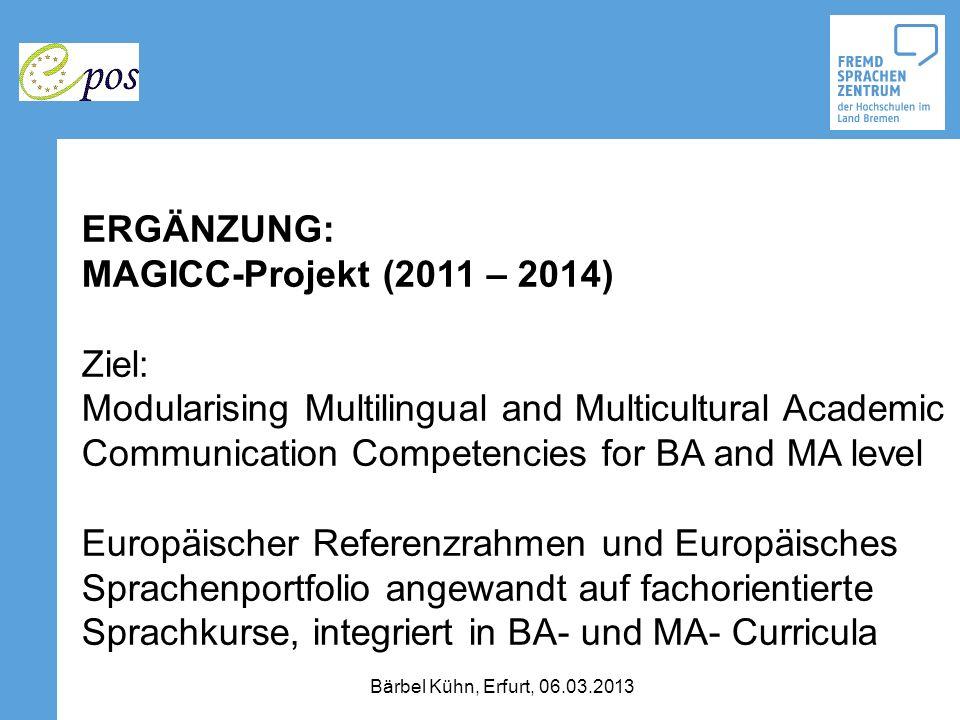 ERGÄNZUNG: MAGICC-Projekt (2011 – 2014) Ziel: