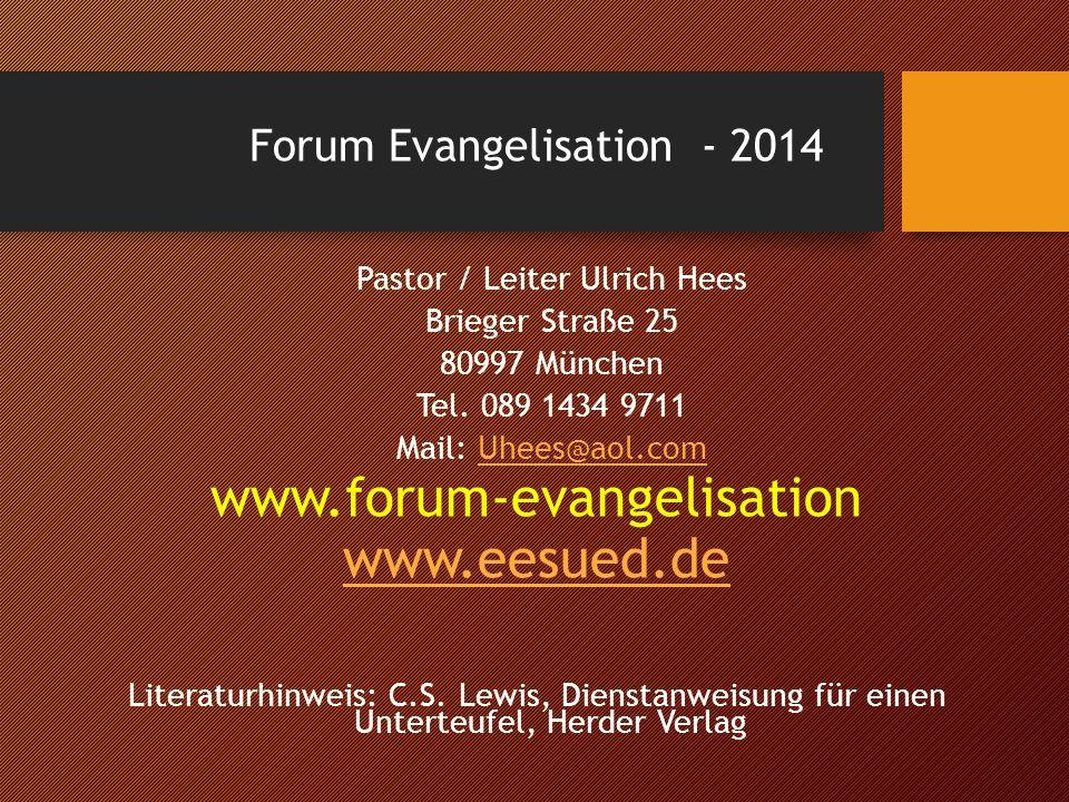 www.forum-evangelisation www.eesued.de Forum Evangelisation - 2014