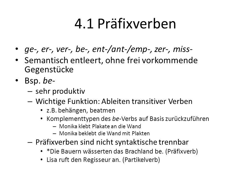 4.1 Präfixverben ge-, er-, ver-, be-, ent-/ant-/emp-, zer-, miss-
