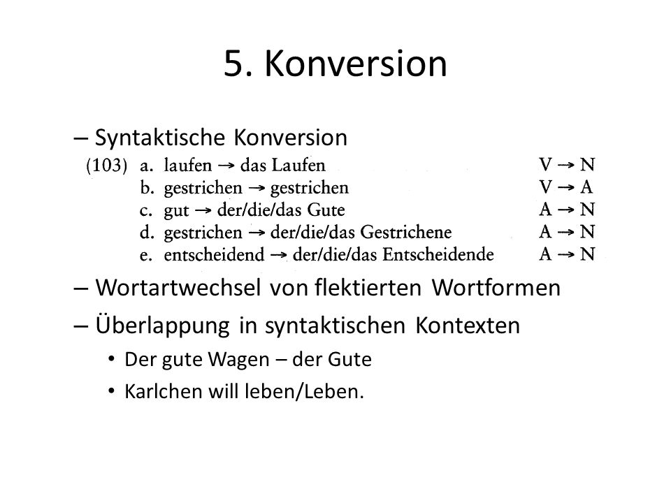 5. Konversion Syntaktische Konversion