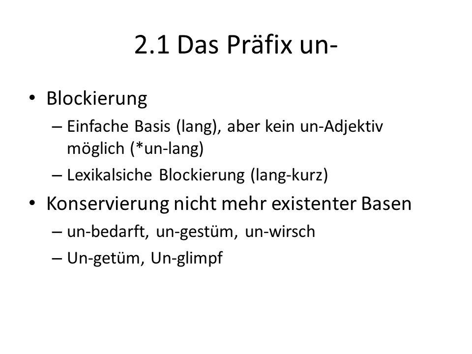 2.1 Das Präfix un- Blockierung