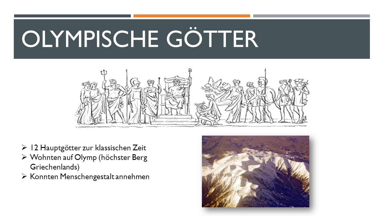 OLYMPISCHE GÖTTER 12 Hauptgötter zur klassischen Zeit