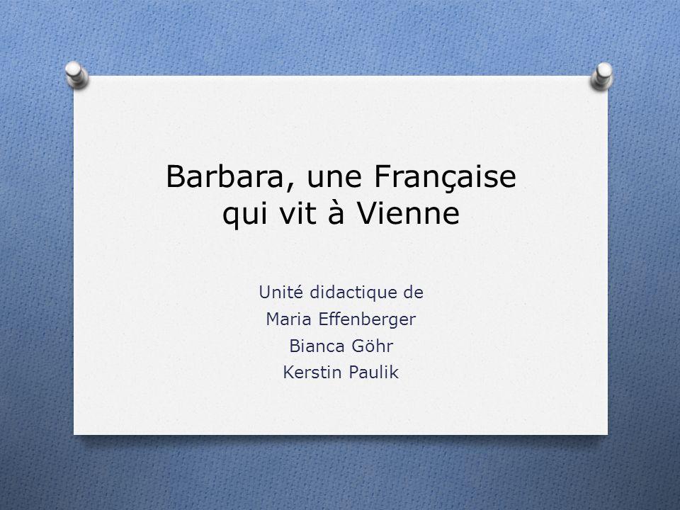 Barbara, une Française qui vit à Vienne