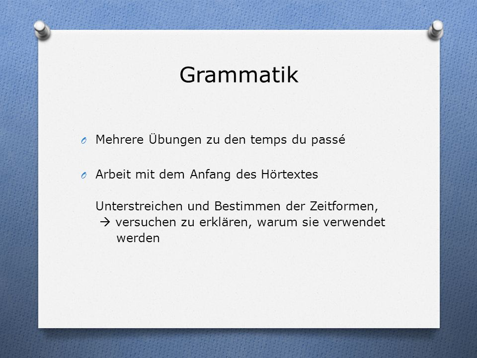 Grammatik Mehrere Übungen zu den temps du passé