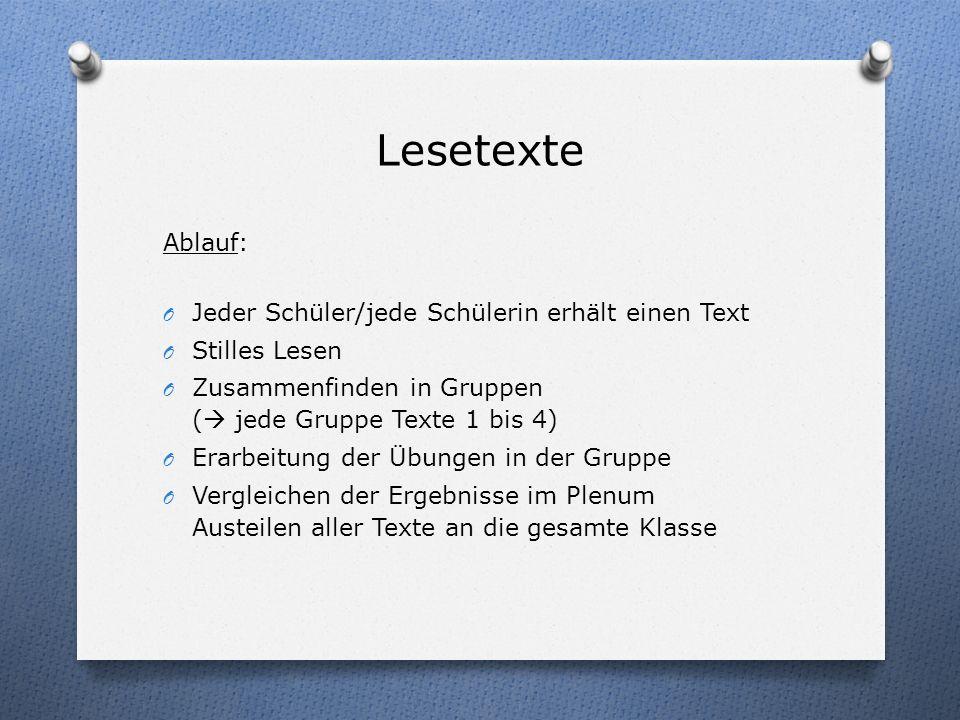 Lesetexte Ablauf: Jeder Schüler/jede Schülerin erhält einen Text