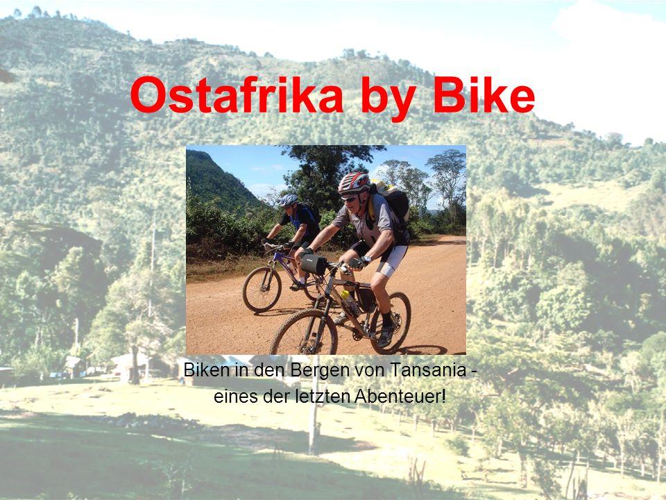 Biken in den Bergen von Tansania - eines der letzten Abenteuer!