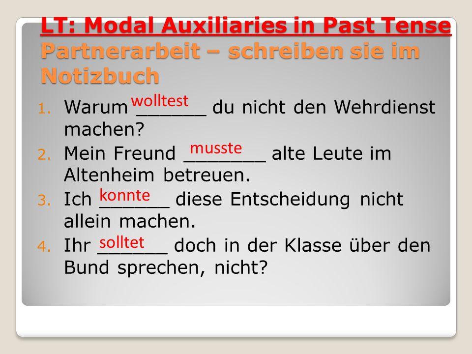 LT: Modal Auxiliaries in Past Tense Partnerarbeit – schreiben sie im Notizbuch
