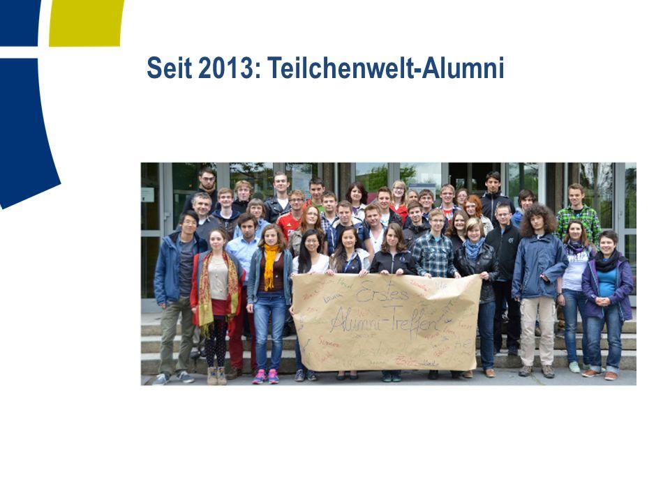 Seit 2013: Teilchenwelt-Alumni