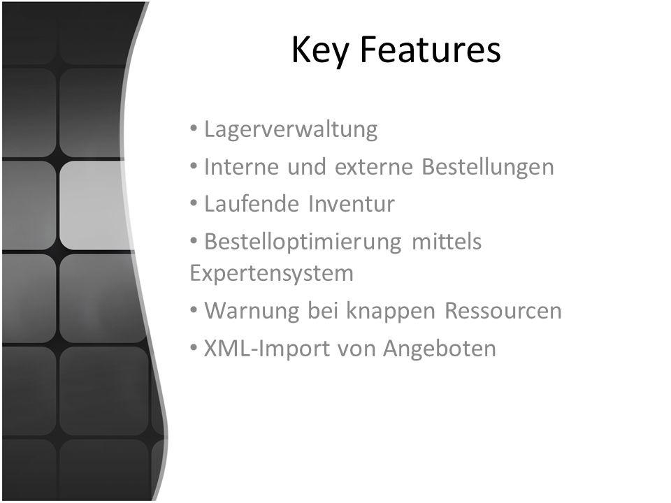 Key Features Lagerverwaltung Interne und externe Bestellungen