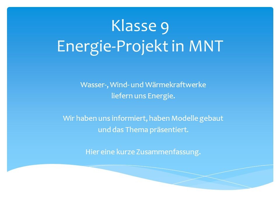 Klasse 9 Energie-Projekt in MNT