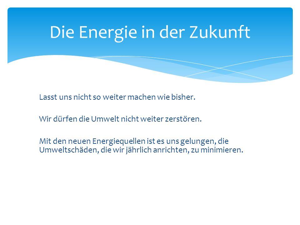 Die Energie in der Zukunft
