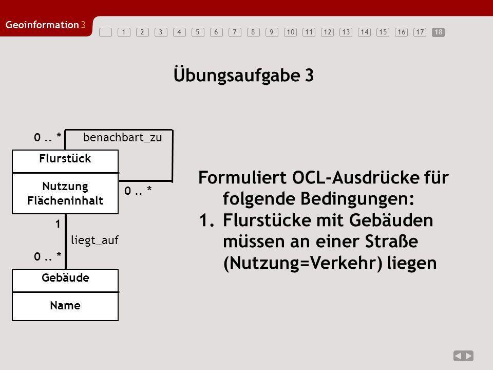 Formuliert OCL-Ausdrücke für folgende Bedingungen: