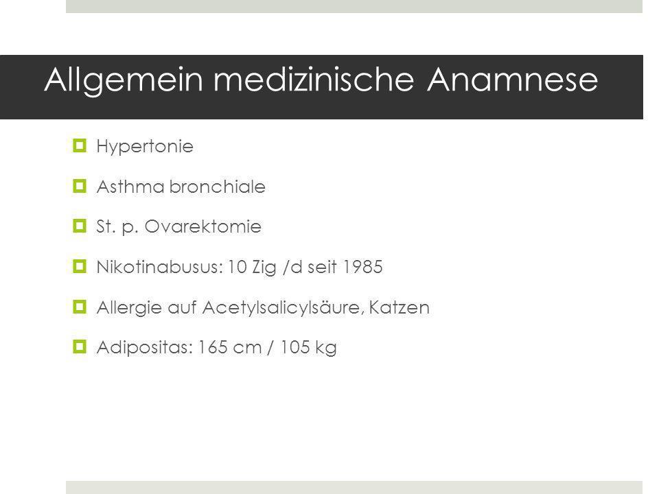 Allgemein medizinische Anamnese